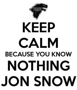 keep-calm-because-you-know-nothing-jon-snow